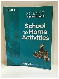 macmillan science grade 3 worksheets 12539 science a closer look grade 2 school to home activities macmillan mcgraw hill 9780022840808 ebay