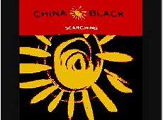 China Black.. Searching   YouTube
