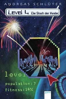 level 4 stadt der kinder level 4 die stadt der kinder arena verlag