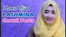 Tutorial Pashmina Ceruti Pesta