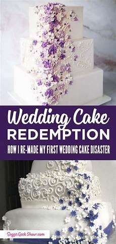 how i re made my wedding cake disaster wedding cakes big wedding cakes diy wedding cake