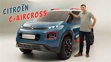 c aircross citroen c aircross 2017 vid 233 o du concept car du salon de
