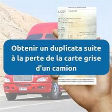 Perte Carte Grise Camion Ou Camionnette Demande De Duplicata