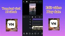Tutorial Edit Playdate Yang Lagi Viral Ditiktok