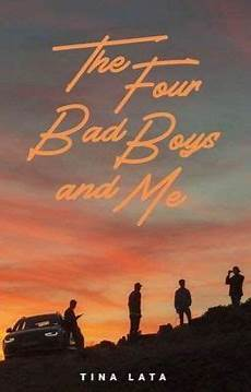 the four bad boys and me published prologue wattpad