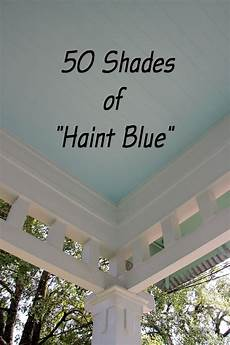 southern style haint blue porch ceilings the new orleans northshore trippaluka style