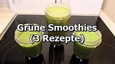 3 rezepte f 252 r gr 252 ne smoothies zum selber machen