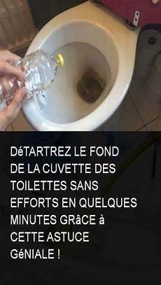 d 233 tartrez le fond de la cuvette des toilettes sans efforts