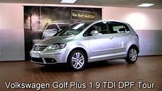 volkswagen golf plus 1 9 tdi dpf tour 2007 reflexsilber