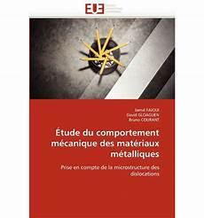 Etude Du Comportement Etude Du Comportement Mecanique Des Materiaux Metalliques