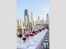 The Perfect Rooftop Rehearsal Dinner   Best Chicago Luxury