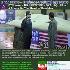 news iran defense news dtn news iran defense news rq 170 a