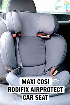 maxi cosi rodifix airprotect car seat review an award