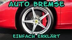 Wie Funktioniert Die Bremse Am Auto Bremssattel Aufbau