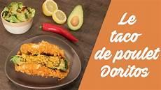La Recette Des Tacos De Poulet Aux Doritos