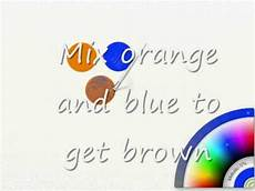 how to make brown from primary colors brown is a