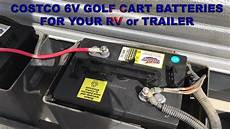 Costco 6v Golf Cart Battery For Your Rv Or Trailer