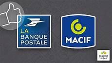 La Banque Postale Et La Macif 2 Banques Traditionnelles