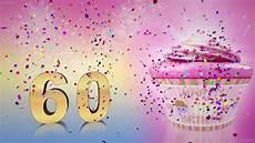 geburtstagslied zum 60 geburtstag happy birthday to you