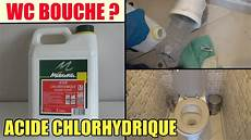 acide chlorhydrique toilette toilette wc bouch 233 test de l acide chlorhydrique pour