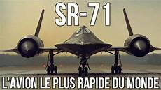 sr71 l avion le plus rapide du monde