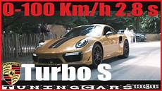 porsche turbo s 0 100 new 2018 porsche 911 turbo s 610 hp 0 100 km h in 2 8 s der neue 911 turbo s exclusive series