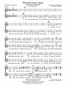 when he comes again by irvin t nelson satb
