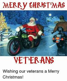 merry ghristmas veterans wishing our veterans a merry christmas meme sizzle