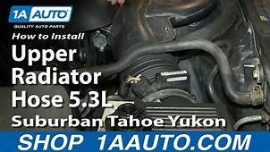 How To Replace Upper Radiator Hose 00 06 Chevy Suburban