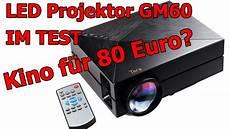 gm60 led projektor beamer unboxing test review