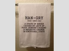 Kitchen Towel   Hangry   Funny Home decor   Humorous Gift