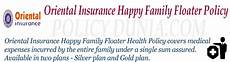 Oriental Insurance Happy Family Floater Policy Premium Chart Oriental Insurance Happy Family Floater Review