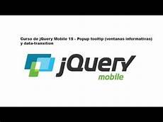 jquery mobile tooltip curso de jquery mobile 15 popup tooltip ventanas