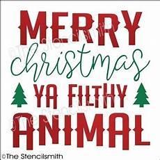 merry christmas ya filthy animal stencil yah