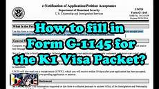 k1 visa how to fill out form g 1145 for k1 visa packet tutorial youtube