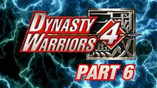 let s perfect dynasty warriors 4 part 6 shu part 6 youtube