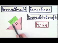 so errechnen sie das normalkraft berechnen so verstehen sie die formel