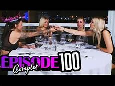 Episode 100 Replay Entier Les Anges 11 En