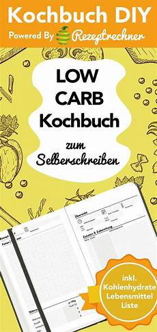 low carb kochbuch dyi zum selber machen selbstgestalten