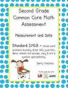 common core standards math assessments second grade assessment first grade and common core
