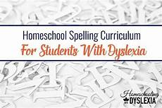 homeschool spelling worksheets 22416 homeschool spelling curriculum for students with dyslexia homeschooling with dyslexia