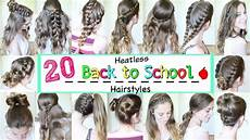 Day Of School Hairstyles 20 back to school heatless hairstyles school hairstyles