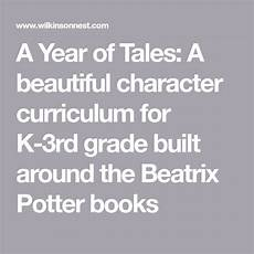 tale geography lesson 15007 a year of tales a beautiful character curriculum for k 3rd grade built around the beatrix
