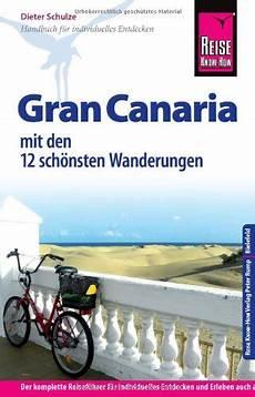 gran canaria reiseführer reise how gran canaria mit den zw 246 lf
