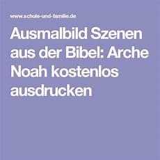Malvorlagen Kinder Arche Ausmalbild Szenen Aus Der Bibel Arche Noah Kostenlos