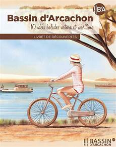 10 Idees Balades Bassin Arcachon Image Bassin D Arcachon