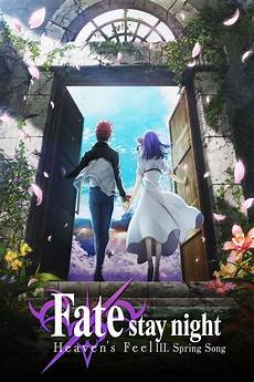 watch fate stay night heaven s feel iii spring song 2020