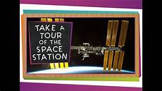 take a tour of the take a tour of the space station youtube