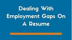employment gaps resume gaps in work history empire resume