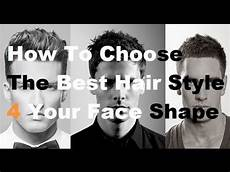 choose the best hairstyle for your face shape how to pick a new men s hair style youtube
